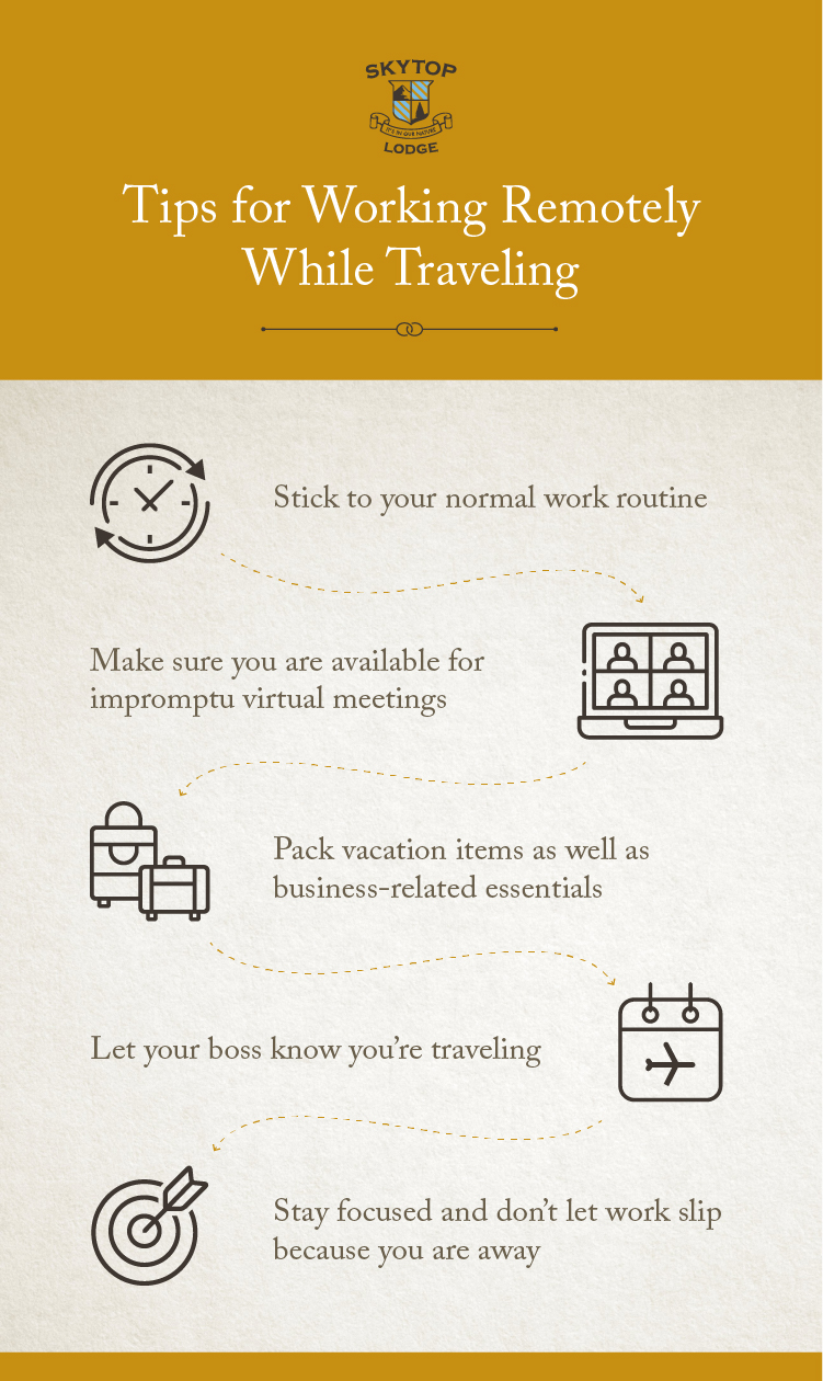 working remotely tips for skytop lodge travelers